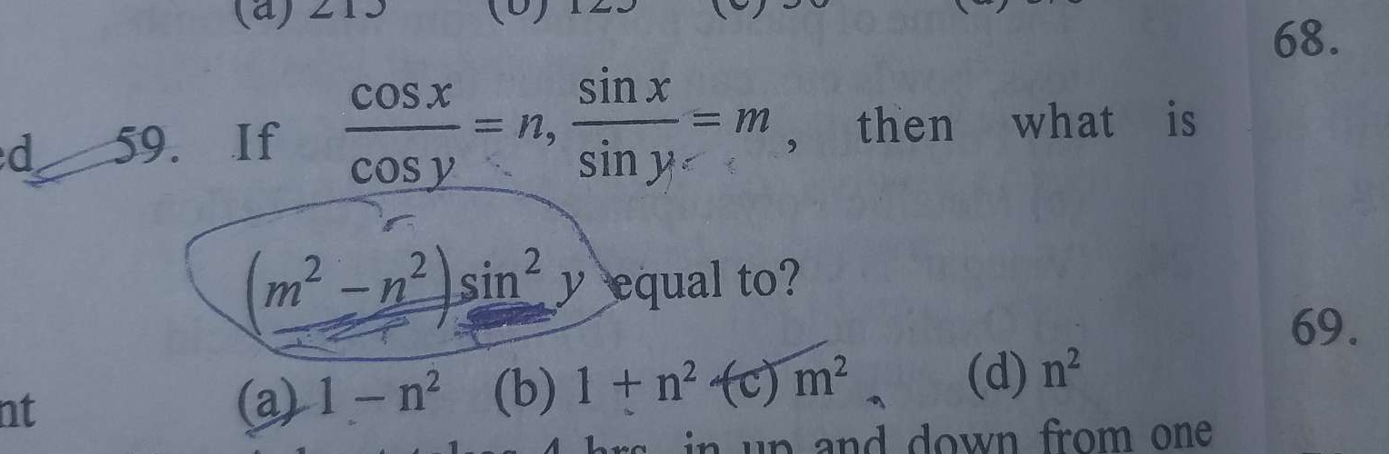 If cos x cos y = n, sin x sin y = m, then what is (m2−n2)sin2y equal to?