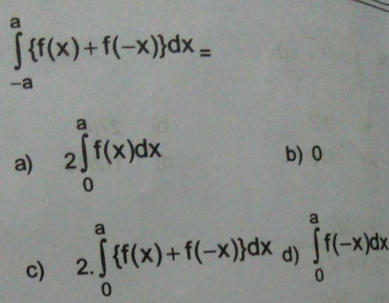 Check here step-by-step solution of '∫_−a^a {f(x)+f(-x)}dx=' questions at Instasolv!