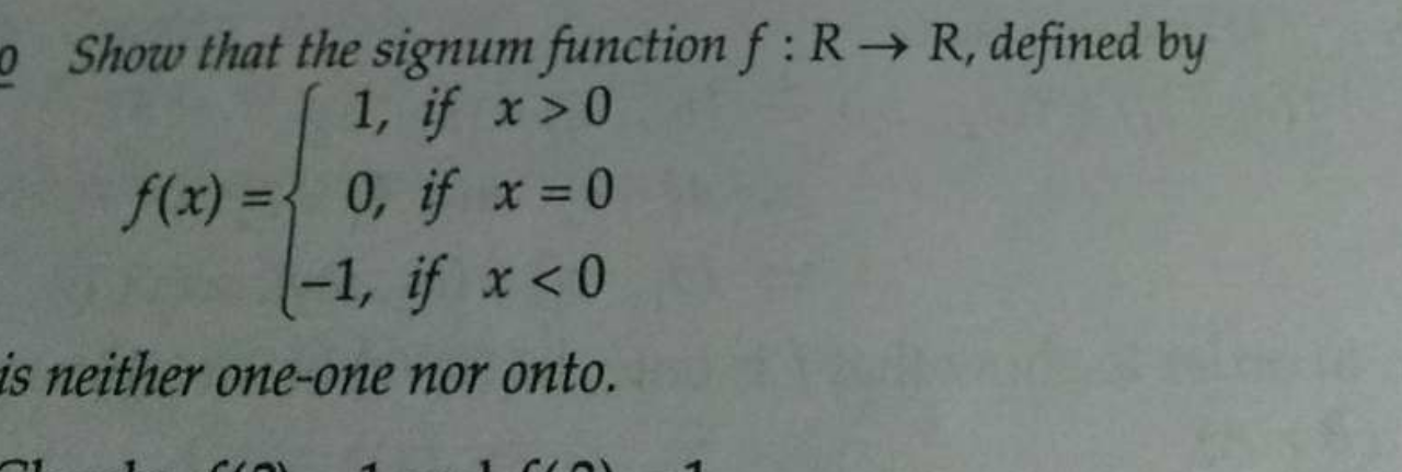 Check here step-by-step solution of 'Show that the signum function f:R→R, defined by' question at Instasolv!